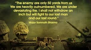 heart touching quotes from indian army will surely resonate    somnath sharma quote