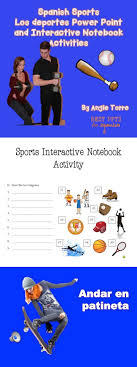 best images about best powerpoints for spanish and french by spanish sports los deportes power point and interactive notebook activities by angie torre this curriculum los deportes includes the following