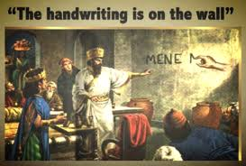 Image result for Daniel 5:5 The handwriting on the wall