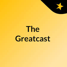 The Greatcast