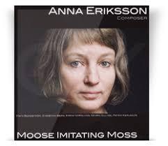 Anna Eriksson – Moose Imitating Moss (2009) Works by Anna Eriksson featuring Mats Bergström, C.. - d_anna_eriksson
