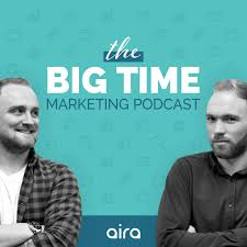 The Big Time Marketing Podcast