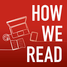 How We Read Podcast