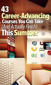 43 career advancing courses you can take and actually finish 43 career advancing courses you can take and actually finish this summer repinned by chesapeake college adult ed we offer classes on the