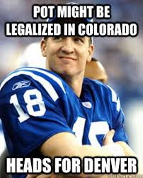 Photos: Peyton Manning's Pot-and-Pizza Comment Proves Meme Makers ... via Relatably.com