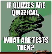 If Quizzes are Quizzical, - Memestache via Relatably.com
