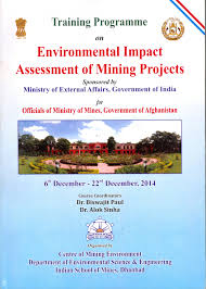 envis centre ministry of environment forest govt of cover page glimpses of the training programme on environmental impact assessment of mining projects