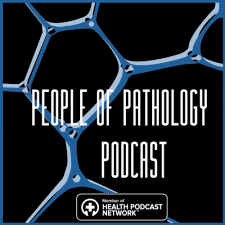 People of Pathology Podcast