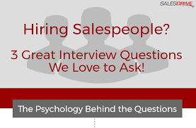 interview questions for s positions archives sdrive llc here s 3 great s interview questions we love to ask