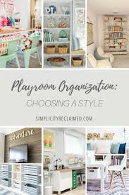 ideas about playroom organization toy room playroom organization choosing a style lindsey from simplicity reclaimed professional organizing inspires you