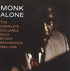 <b>Monk Alone</b>: The Complete Columbia Solo Studio Recordings of ...