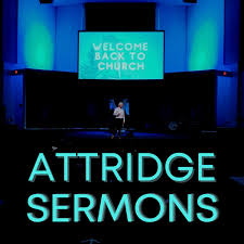 Forest Grove Community Church: Attridge Sermons