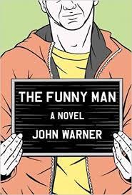 The <b>Funny Man</b>: Warner, John: 9781616951641: Amazon.com: Books