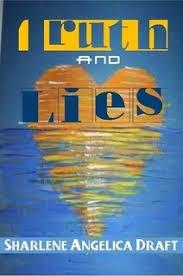 Truth and Lies by <b>Sharlene Draft</b> (Paperback) - Lulu
