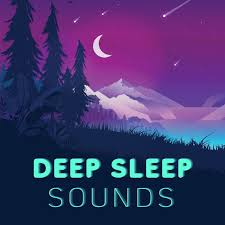 Deep Sleep Sounds