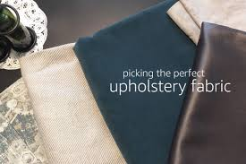 Picking the Perfect <b>Upholstery Fabric</b> | Learn how to pick the perfect ...