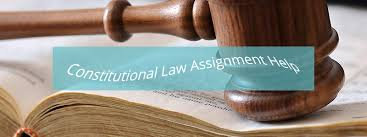 constitutional law assignment help service in tutorversal constitutional law assignment help