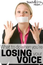 what to do when you re losing your voice are you a christian teacher