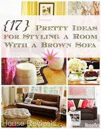 Living Room Brown Sofa House Revivals 17 Pretty Ways To Decorate With A Brown Sofa