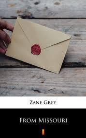 From <b>Missouri</b> by <b>Zane Grey</b> | NOOK Book (eBook) | Barnes & Noble®