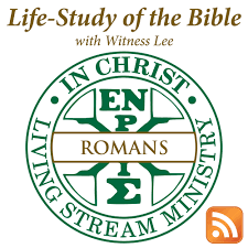 Life-Study of Romans with Witness Lee
