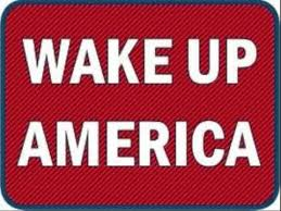 Image result for pictures of wake up america
