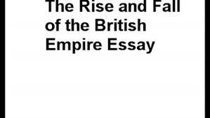 college essays college application essays   british empire essay essay on british empire in india essaydepotcom