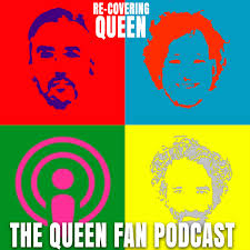 Recovering Queen : The Queen Fan Podcast