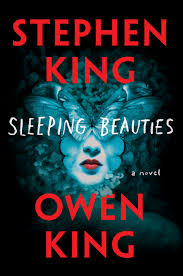 stephen king cemetery dance publications sleeping beauties by stephen king and owen king