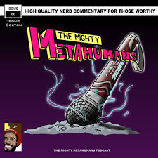 The Mighty Metahumans