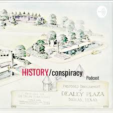History conspiracy podcast