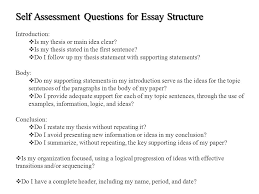for academic english  self assessment questions for essay  self assessment questions for essay structure introduction  is my thesis or main idea clear