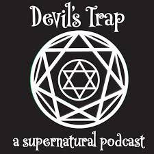 Devil's Trap: A Supernatural Podcast