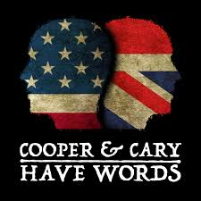 Cooper & Cary Have Words