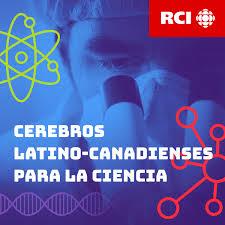 RCI | Español : Cerebros latino-canadienses para la ciencia