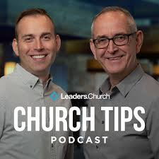 Church Tips – Growth Strategies for Pastors & Ministry Leaders