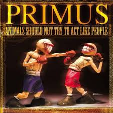 <b>Primus</b> - <b>Animals Should</b> Not Try To Act Like People (Vinyl) : Target