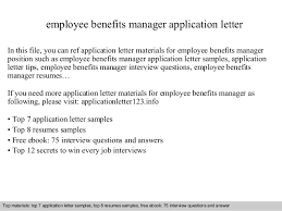 employee benefits manager application letteremployee benefits manager application letter in this file  you can ref application letter materials for