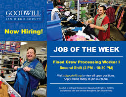 goodwill industries of san diego county linkedin we are hiring this week s job of the week is fixed crew processing worker sdgoodwill org jobs to apply for this and job and more
