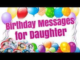 Cute Birthday Messages for Daughter | Loving Birthday Wishes for ...