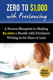 cheap online lance online lance deals on line at get quotations middot lance writing a blueprint to making 1 000 a month lance writing in 60 days