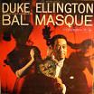Duke's Mixture/At the Bal Masque