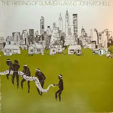 <b>Joni Mitchell</b> - The <b>Hissing Of</b> Summer Lawns | Discogs