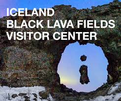 Iceland <b>Black Lava</b> Fields Visitor Center