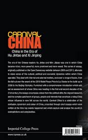 carnival in the era of hu jintao and xi jinping carnival in the era of hu jintao and xi jinping kerry brown 9781783264247 com books