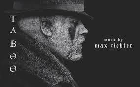 <b>Max Richter</b> - My soundtracks for Taboo FX and <b>Henry</b> May...