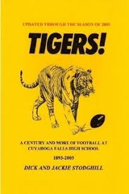 TIGERS! - Falls Hi Football by <b>Dick & Jackie Stodghill</b> (eBook) - Lulu