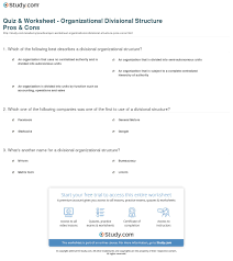 quiz worksheet organizational divisional structure pros cons already registered login here for access
