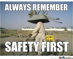 Safety Memes. Best Collection of Funny Safety Pictures via Relatably.com