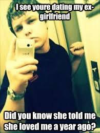 Stalker Ex-Boyfriend memes | quickmeme via Relatably.com
